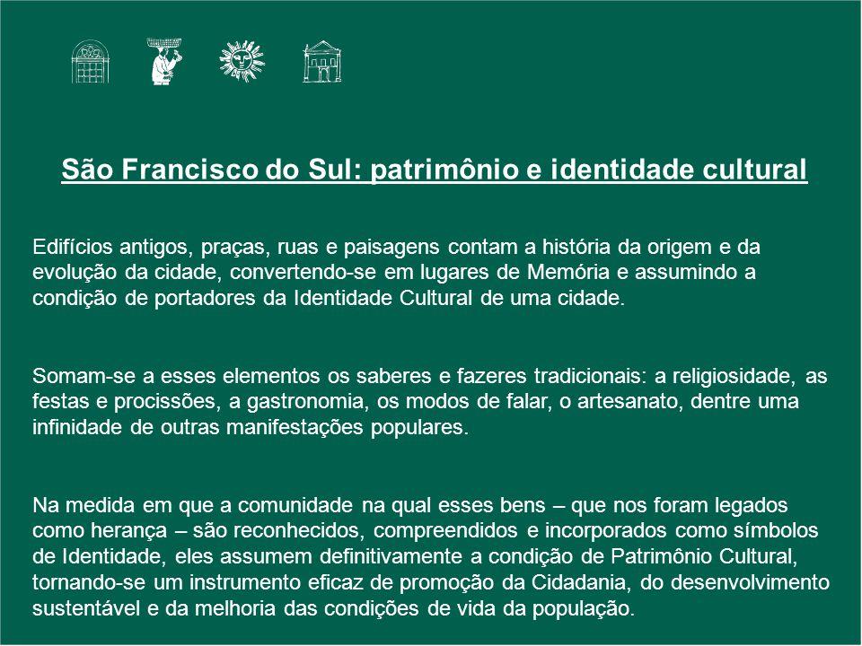 São Francisco do Sul: patrimônio e identidade cultural