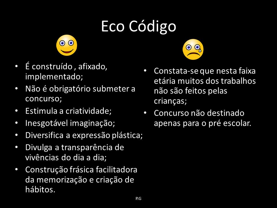 Eco Código É construído , afixado, implementado;