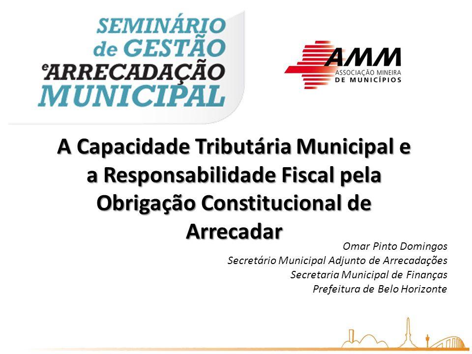 A Capacidade Tributária Municipal e a Responsabilidade Fiscal pela Obrigação Constitucional de Arrecadar