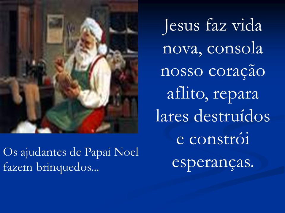 Jesus faz vida nova, consola nosso coração aflito, repara