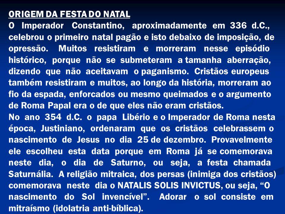 ORIGEM DA FESTA DO NATAL