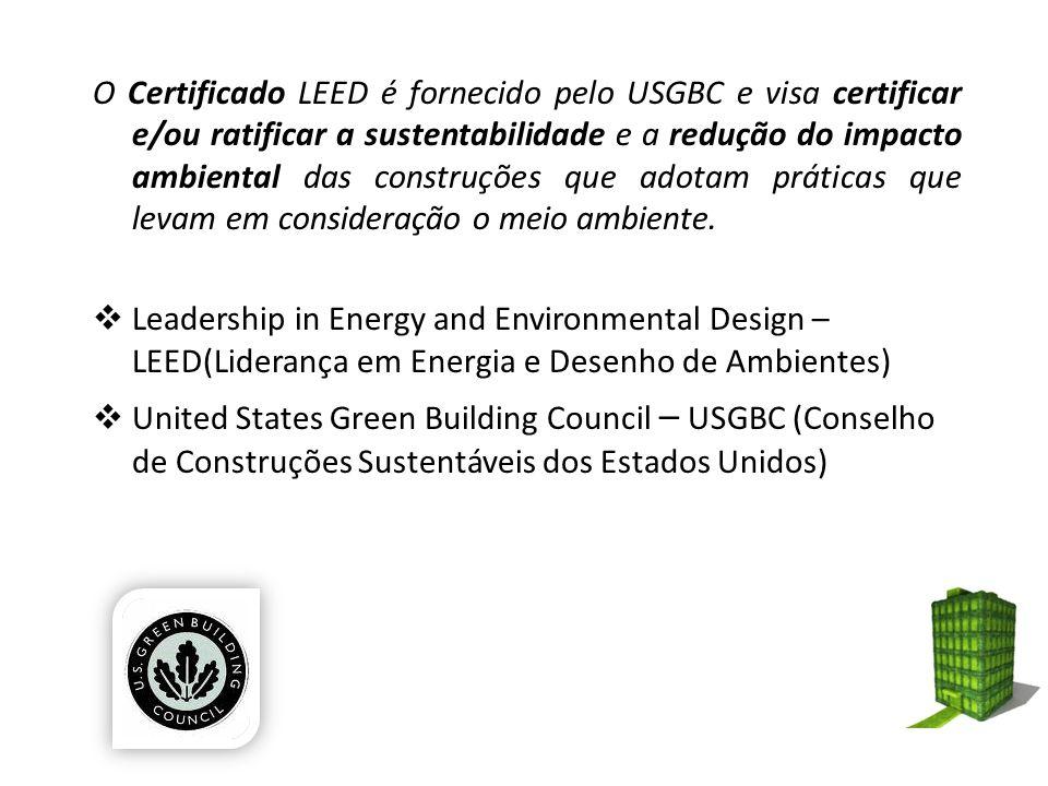 O Certificado LEED é fornecido pelo USGBC e visa certificar e/ou ratificar a sustentabilidade e a redução do impacto ambiental das construções que adotam práticas que levam em consideração o meio ambiente.