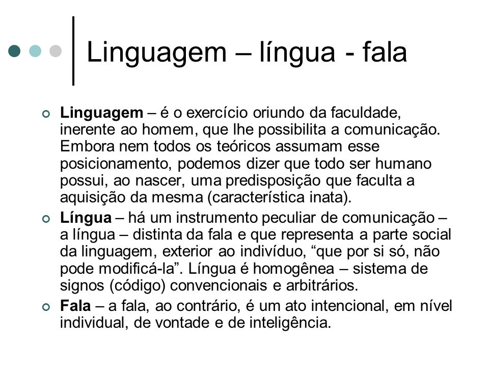Linguagem – língua - fala