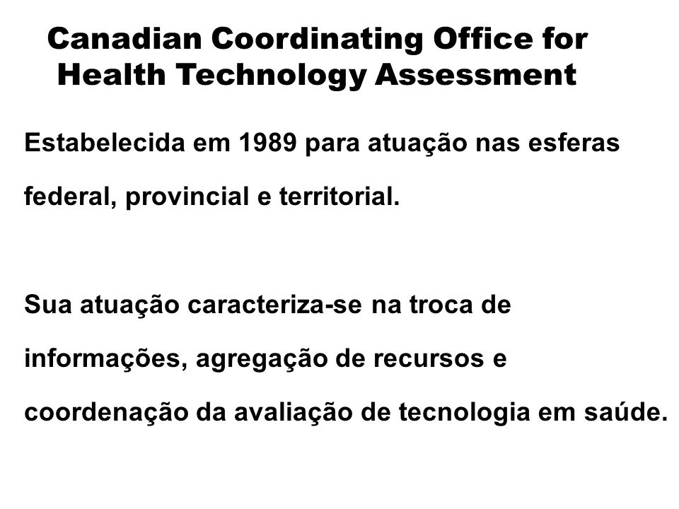 Canadian Coordinating Office for Health Technology Assessment