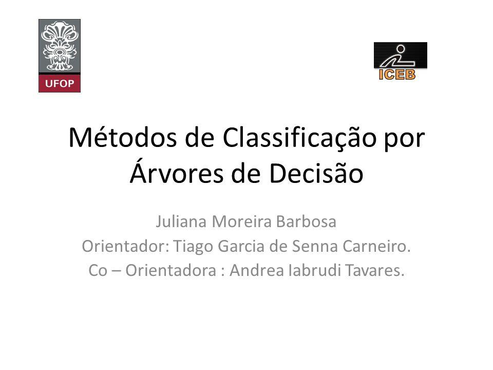 Métodos de Classificação por Árvores de Decisão