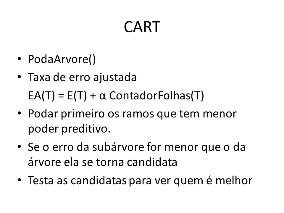 CART PodaArvore() Taxa de erro ajustada