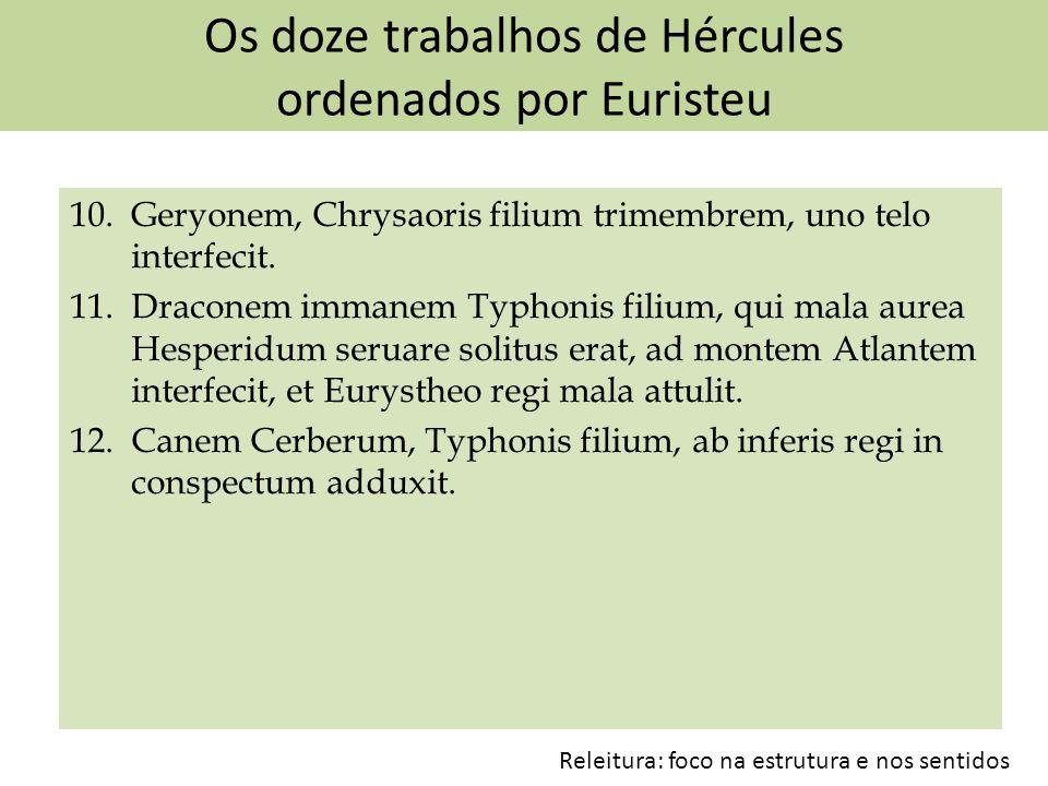 Os doze trabalhos de Hércules ordenados por Euristeu