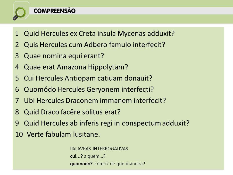 2 Quis Hercules cum Adbero famulo interfecit