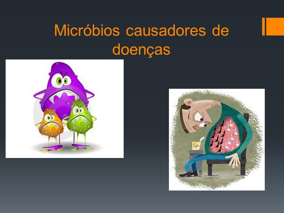 Micróbios causadores de doenças