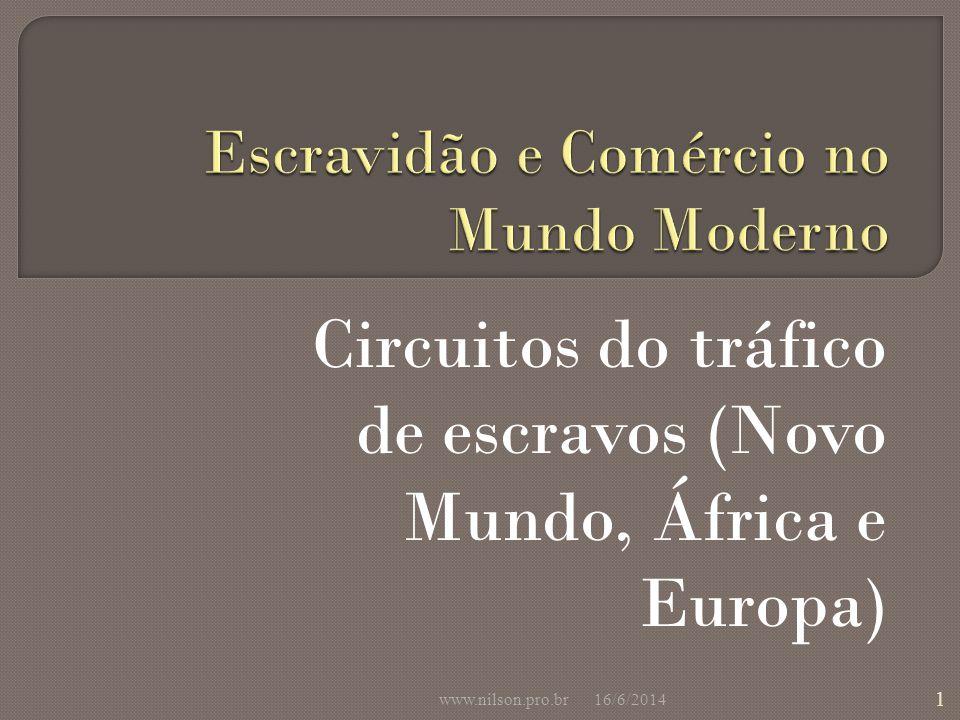 Escravidão e Comércio no Mundo Moderno