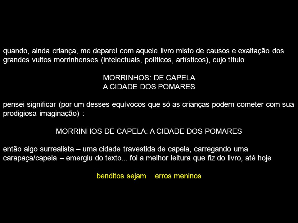 MORRINHOS DE CAPELA: A CIDADE DOS POMARES