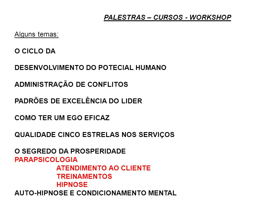 PALESTRAS – CURSOS - WORKSHOP