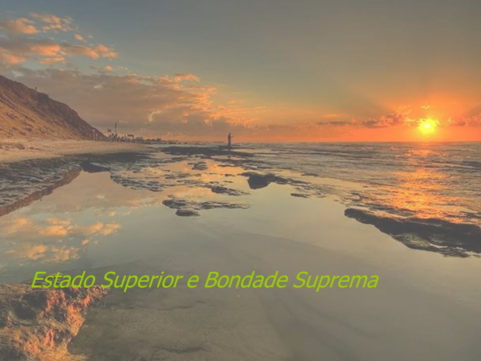 Estado Superior e Bondade Suprema