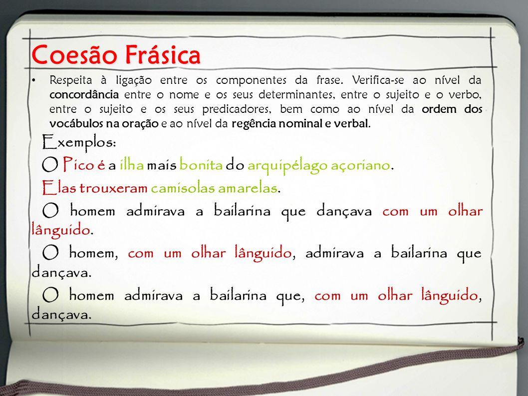 Coesão Frásica Exemplos: