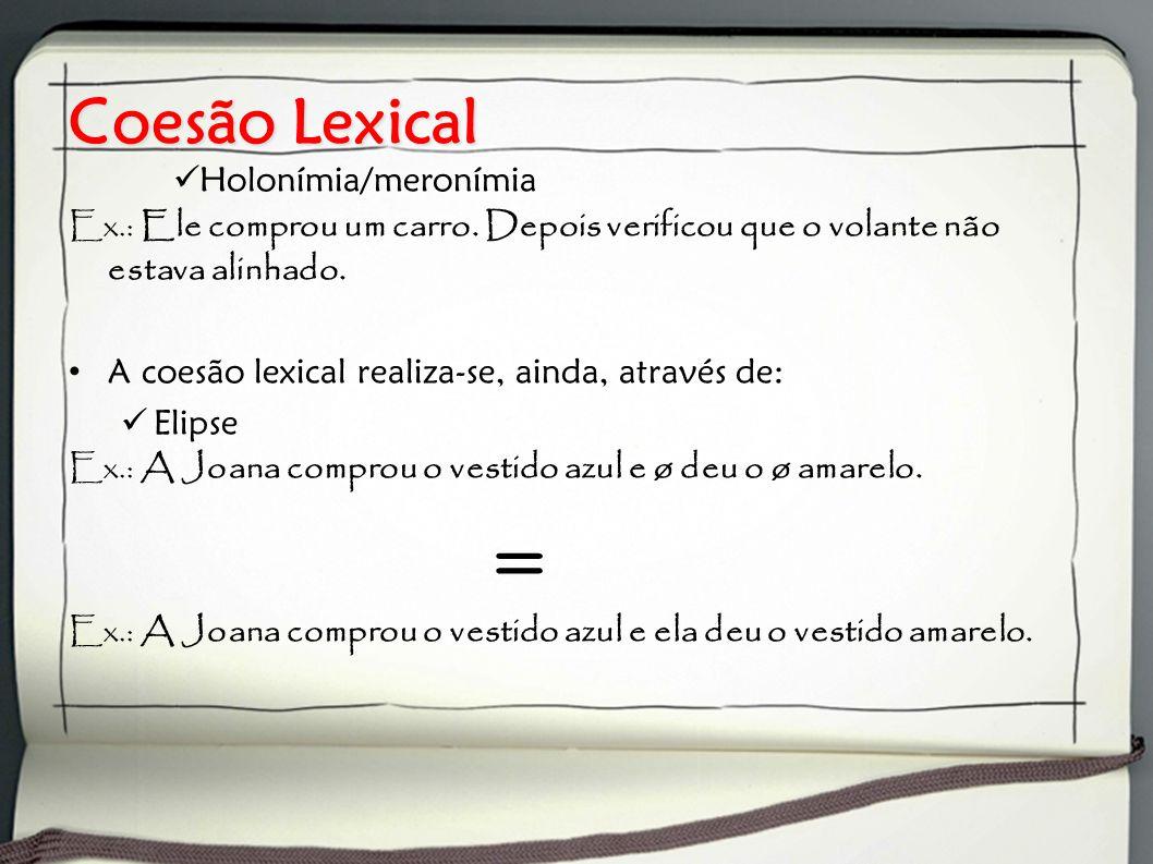 Coesão Lexical Holonímia/meronímia
