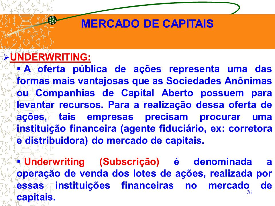 MERCADO DE CAPITAIS UNDERWRITING: