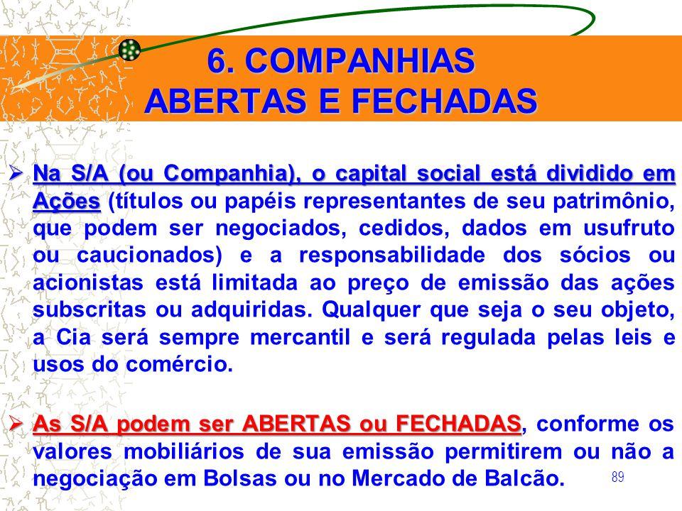 6. COMPANHIAS ABERTAS E FECHADAS
