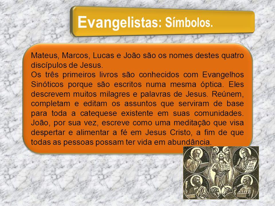 Evangelistas: Símbolos.