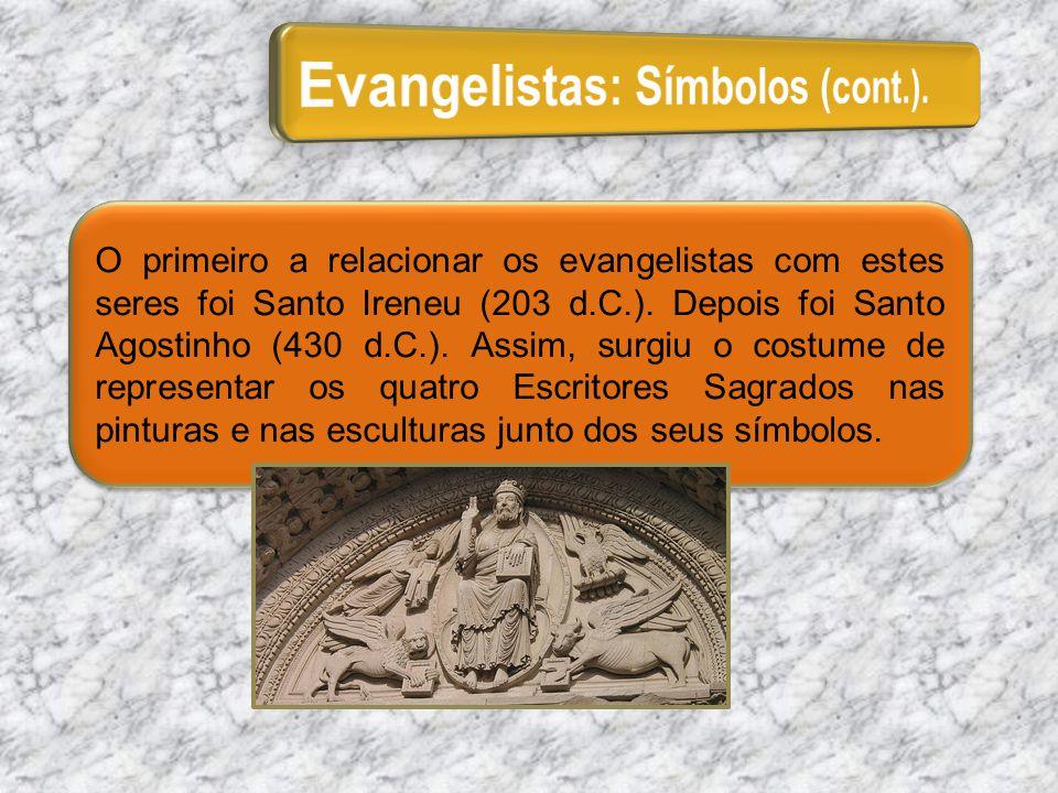 Evangelistas: Símbolos (cont.).