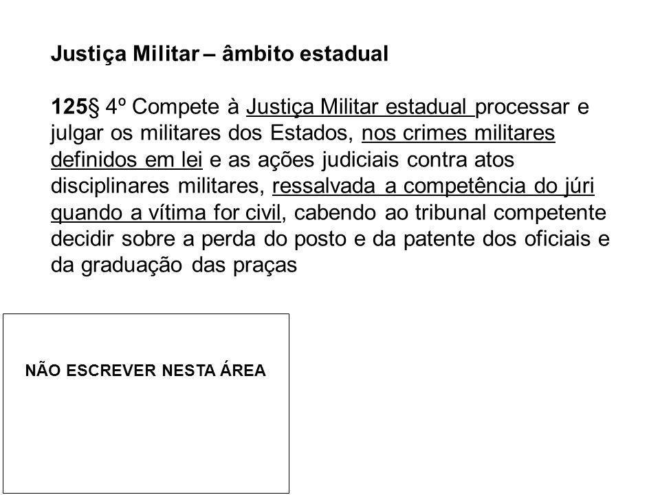 Justiça Militar – âmbito estadual