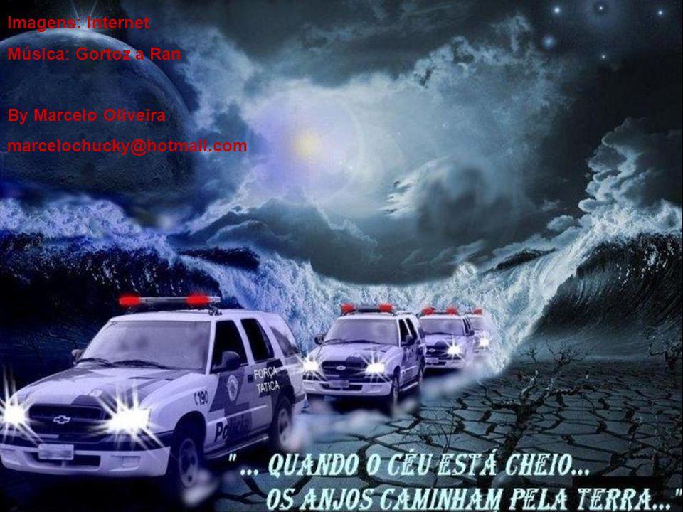 Imagens: Internet Música: Gortoz a Ran By Marcelo Oliveira marcelochucky@hotmail.com