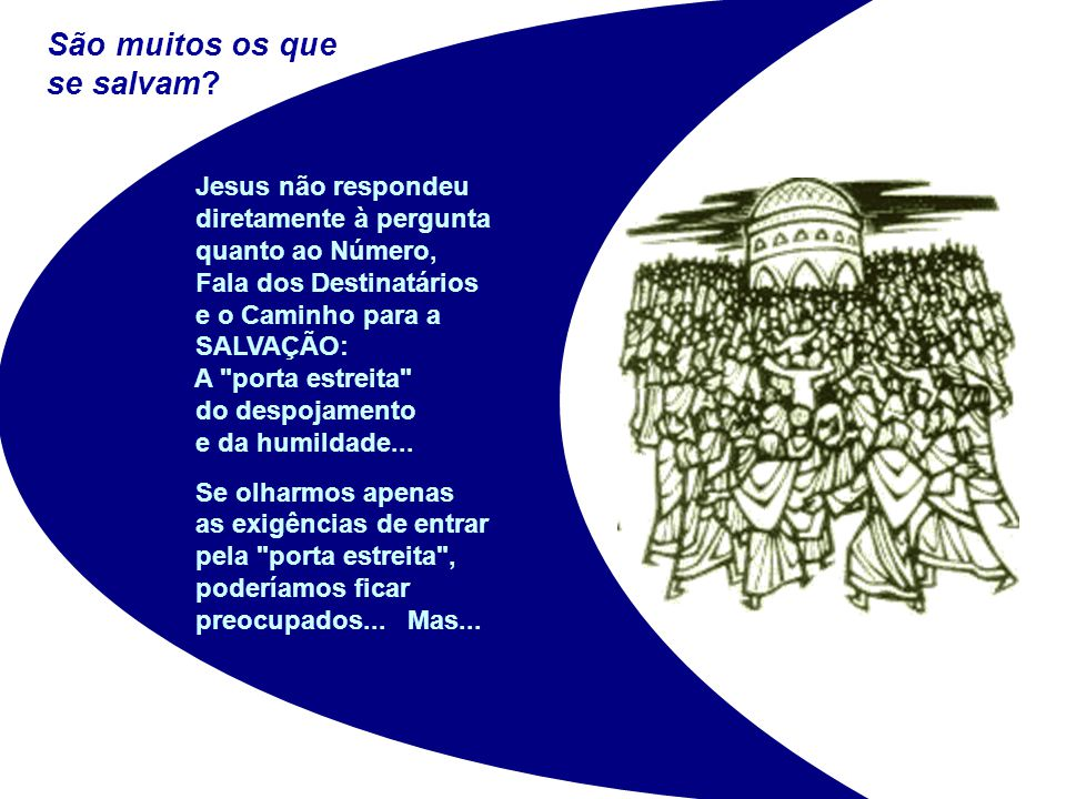 São muitos os que se salvam Jesus não respondeu