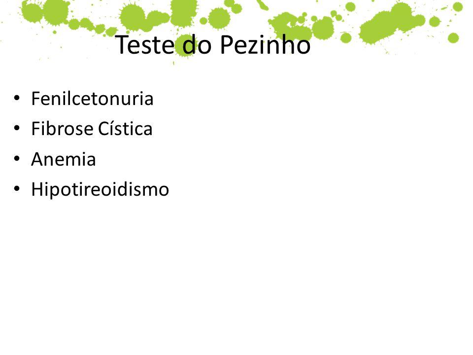 Teste do Pezinho Fenilcetonuria Fibrose Cística Anemia Hipotireoidismo