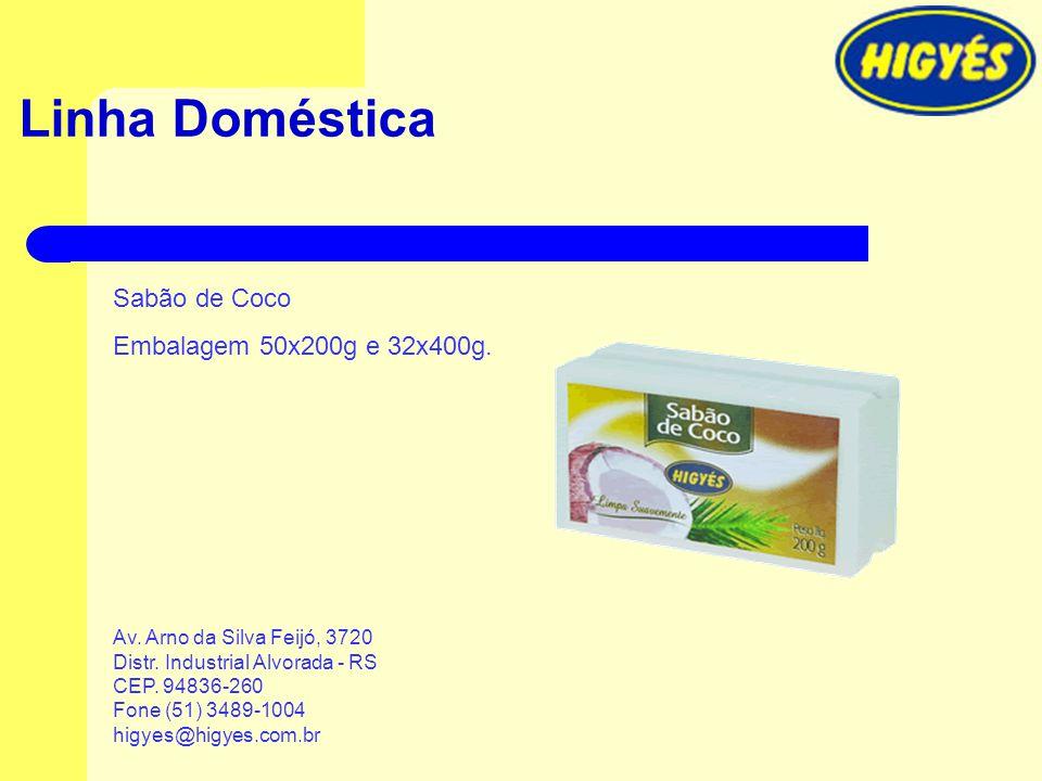 Linha Doméstica Sabão de Coco Embalagem 50x200g e 32x400g.