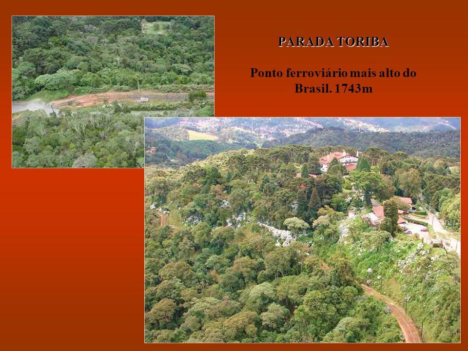 PARADA TORIBA Ponto ferroviário mais alto do Brasil. 1743m