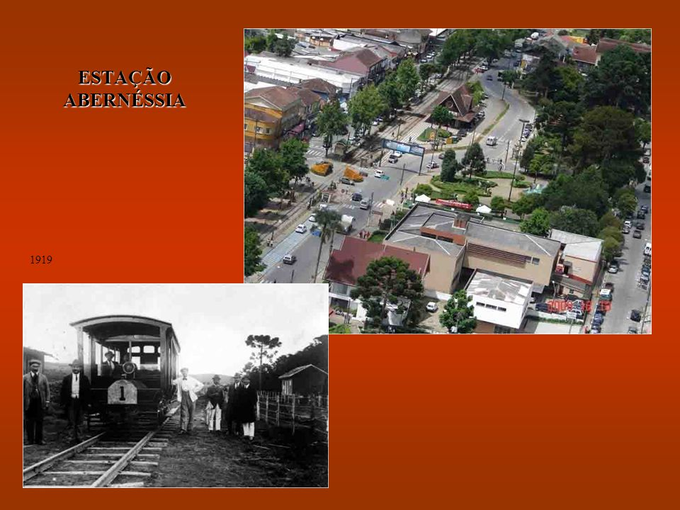 ESTAÇÃO ABERNÉSSIA 1919