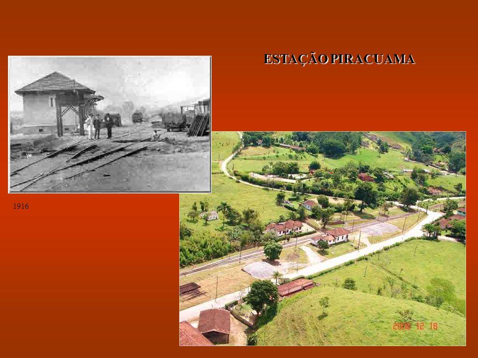 ESTAÇÃO PIRACUAMA 1916
