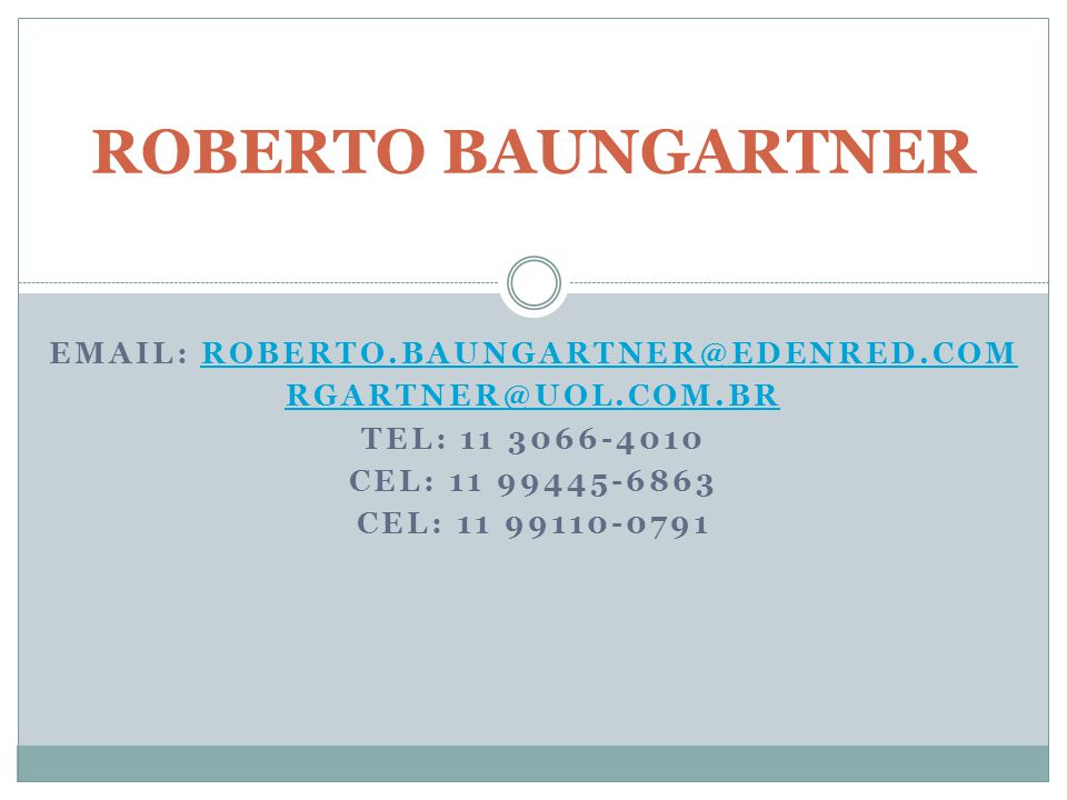 EMAIL: roberto.baungartner@edenred.com
