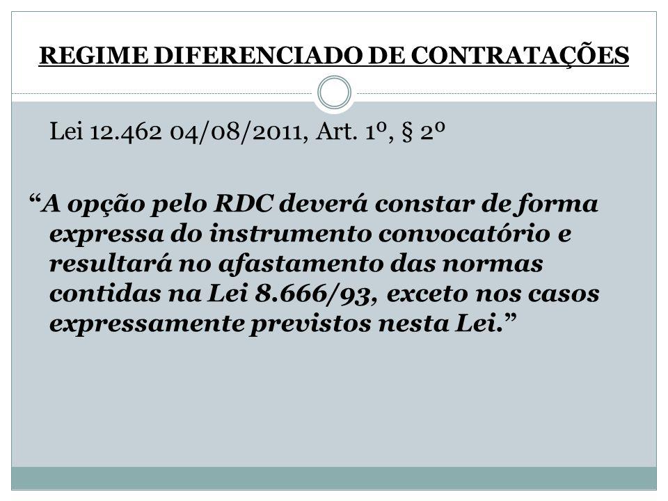 REGIME DIFERENCIADO DE CONTRATAÇÕES