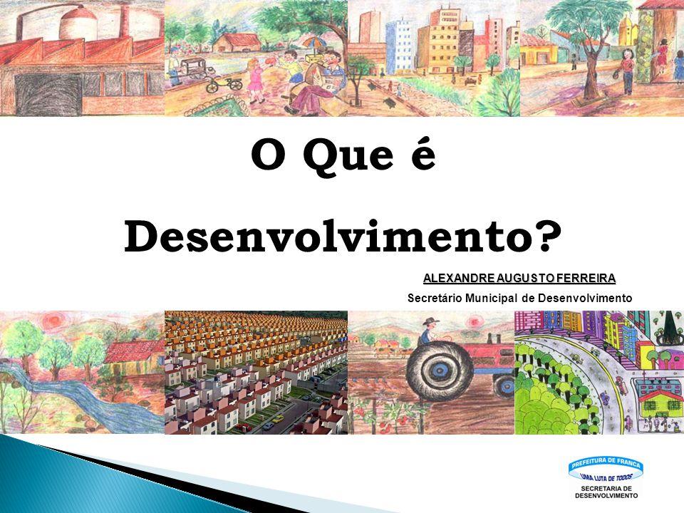 ALEXANDRE AUGUSTO FERREIRA Secretário Municipal de Desenvolvimento