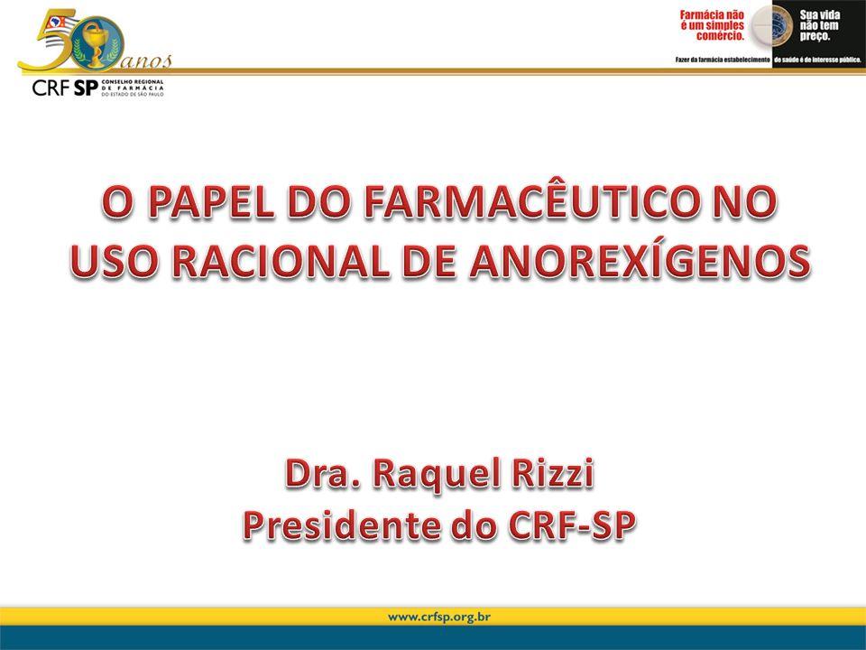 O PAPEL DO FARMACÊUTICO NO USO RACIONAL DE ANOREXÍGENOS