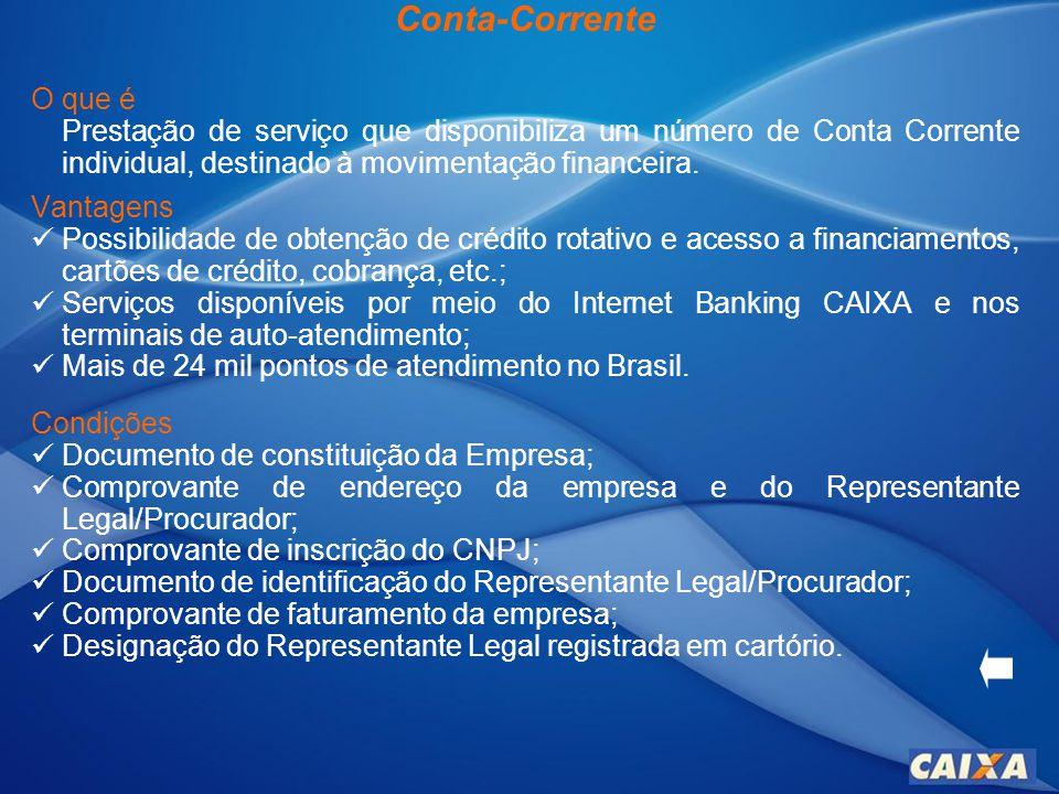 Conta-Corrente O que é. Prestação de serviço que disponibiliza um número de Conta Corrente individual, destinado à movimentação financeira.