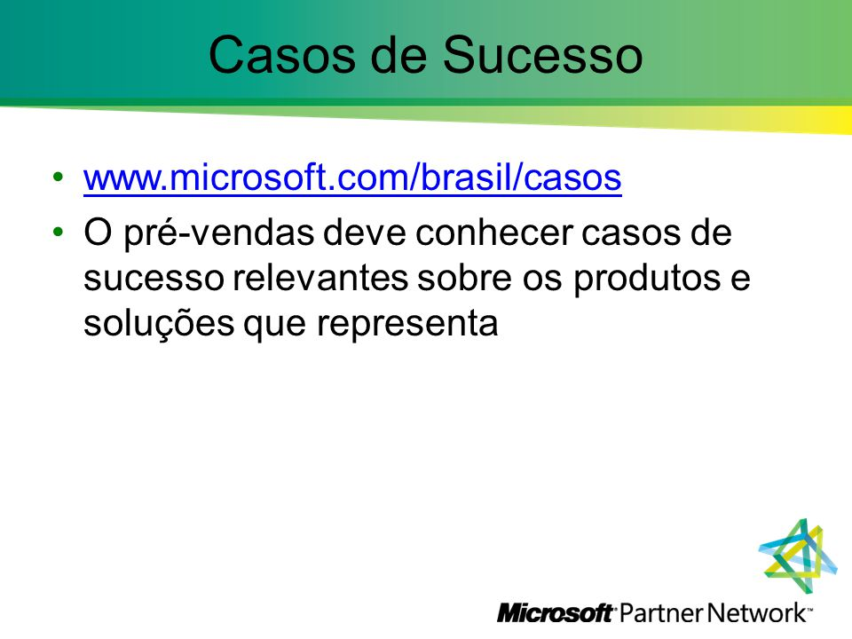 Casos de Sucesso www.microsoft.com/brasil/casos