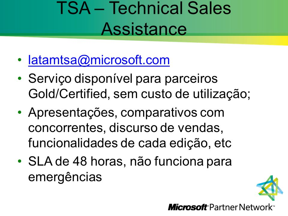 TSA – Technical Sales Assistance