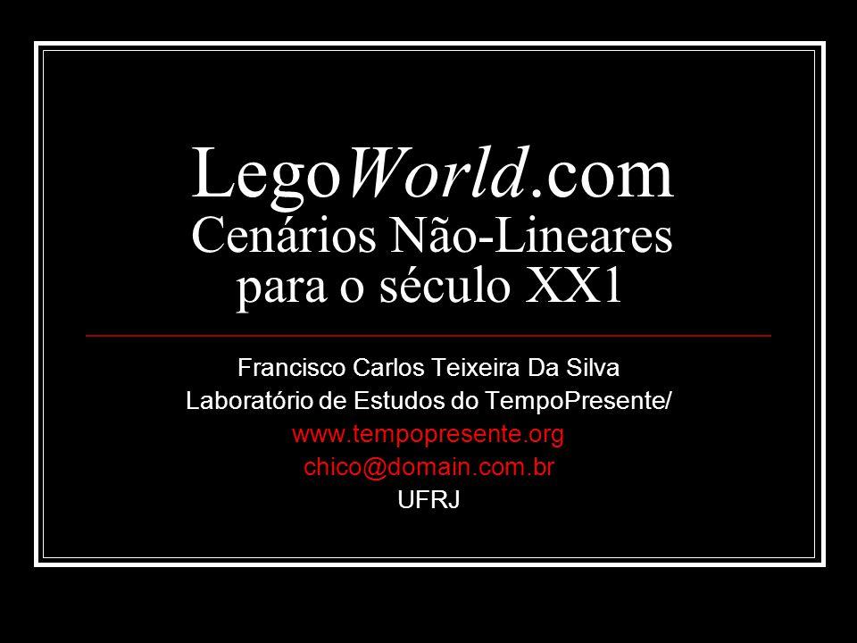 LegoWorld.com Cenários Não-Lineares para o século XX1