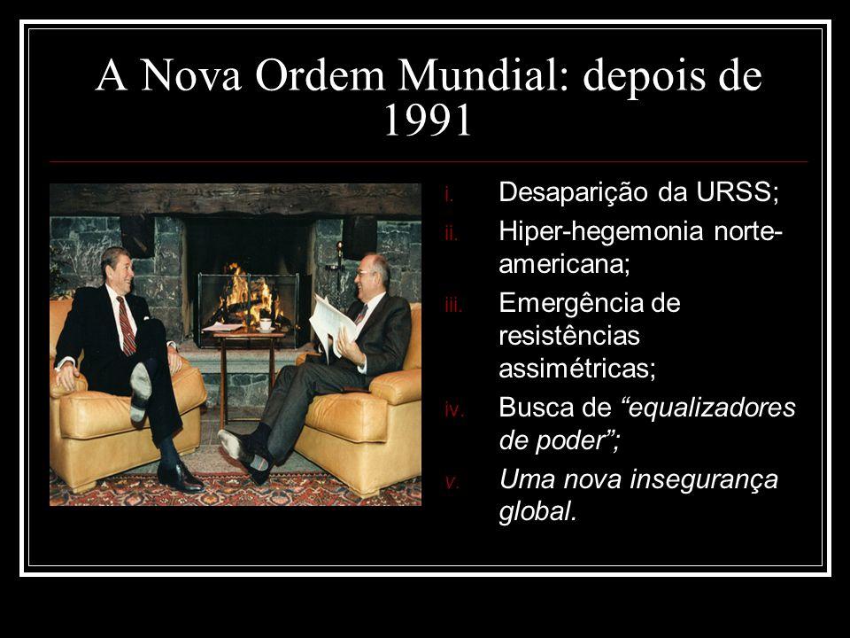 A Nova Ordem Mundial: depois de 1991