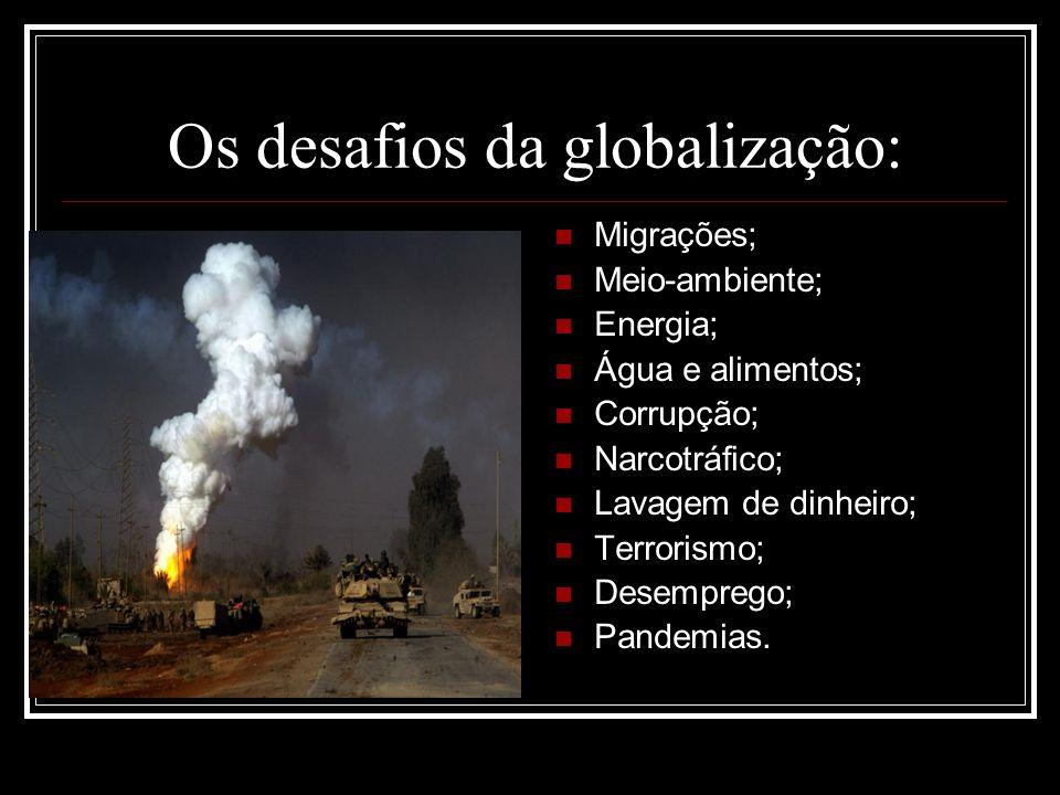 Os desafios da globalização: