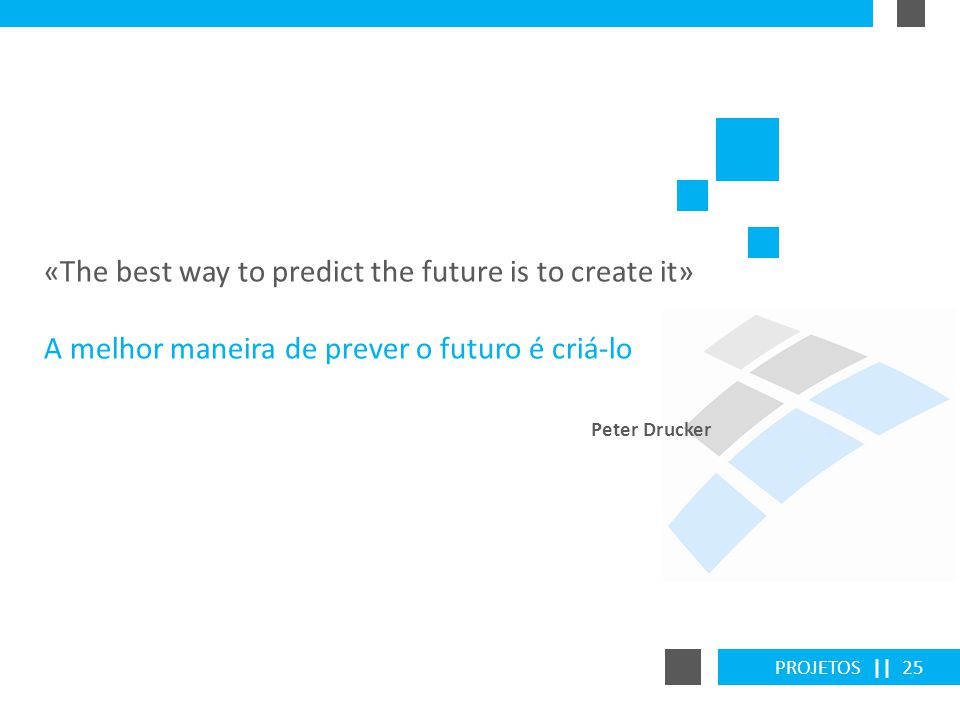 «The best way to predict the future is to create it»