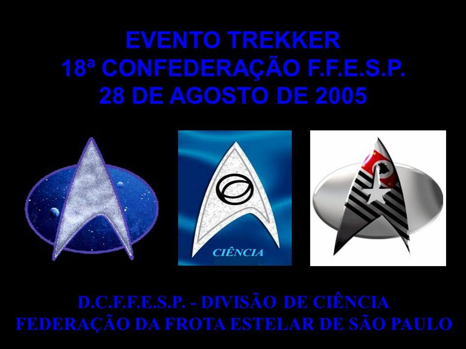 EVENTO TREKKER 18ª CONFEDERAÇÃO F.F.E.S.P. 28 DE AGOSTO DE 2005