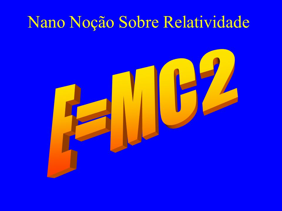 Nano Noção Sobre Relatividade