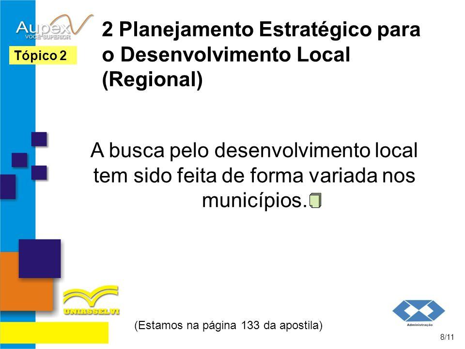 2 Planejamento Estratégico para o Desenvolvimento Local (Regional)