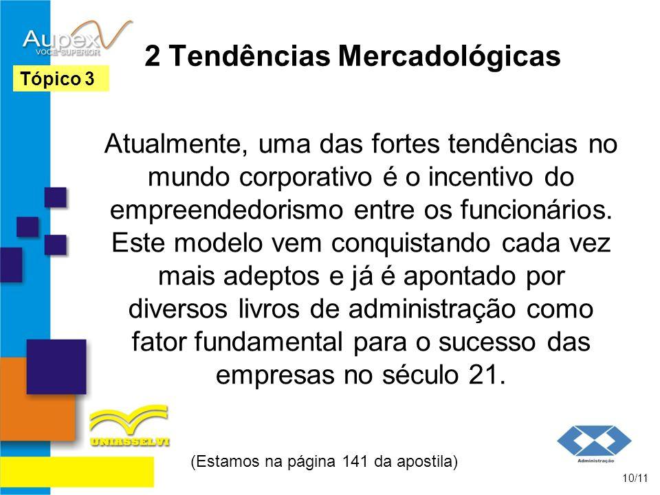 2 Tendências Mercadológicas
