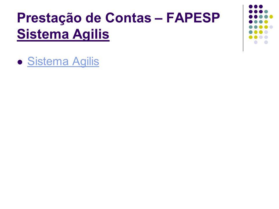 Prestação de Contas – FAPESP Sistema Agilis