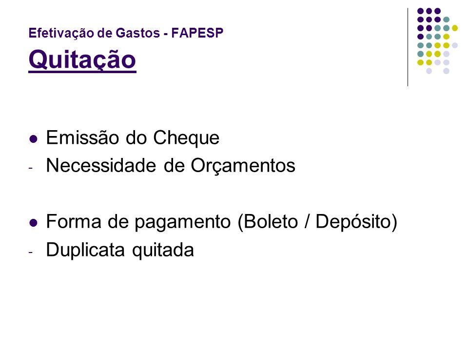 Efetivação de Gastos - FAPESP Quitação