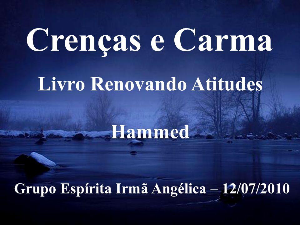 Livro Renovando Atitudes Grupo Espírita Irmã Angélica – 12/07/2010