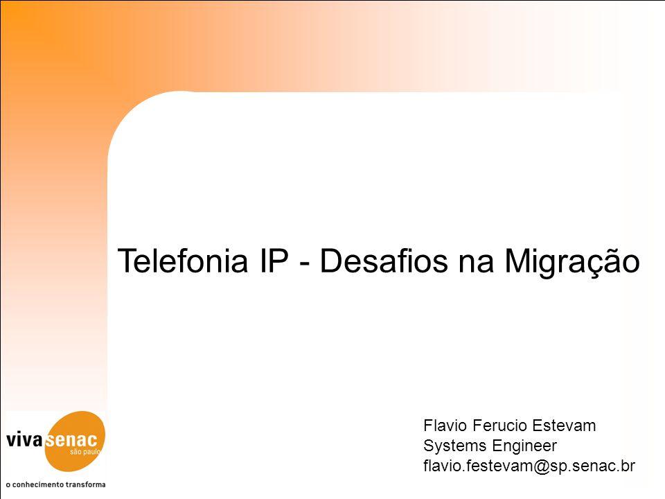 Telefonia IP - Desafios na Migração